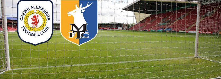 Mansfield Town vs Crewe Alexandra